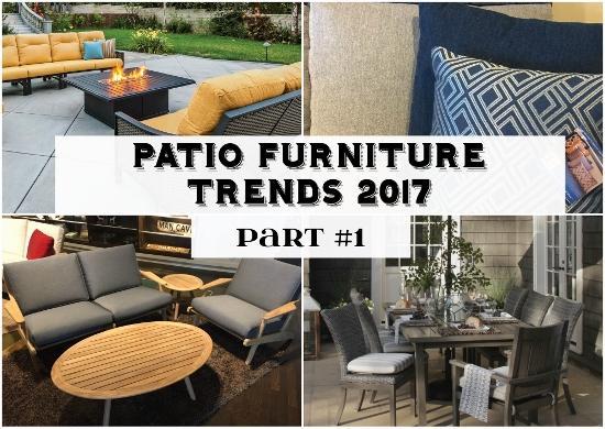 Patio Furniture Trends 2017 Part 1